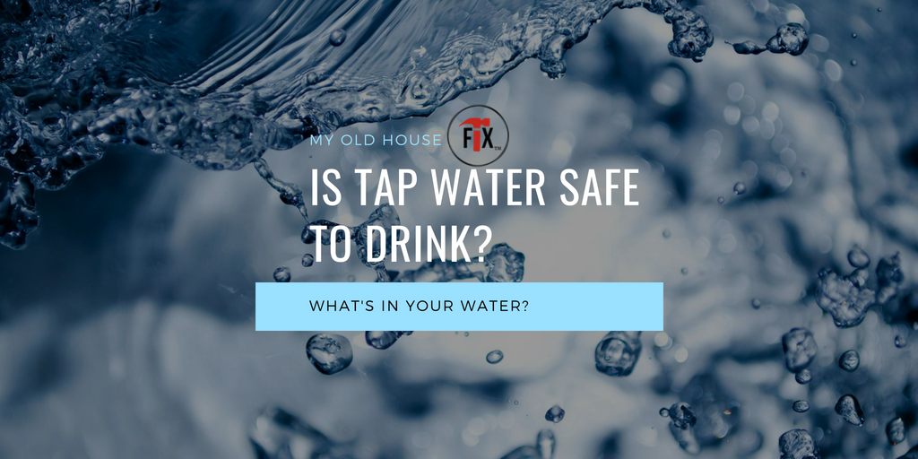 Is Tap Water Safe to Drink? What's in Your Water?
